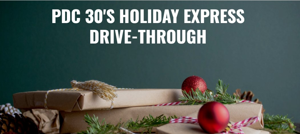 PDC 30's Holiday Express Drive-Through: Dec. 5
